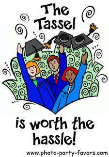 Graduation Quote: The Tassel Is Worth The Hassle!